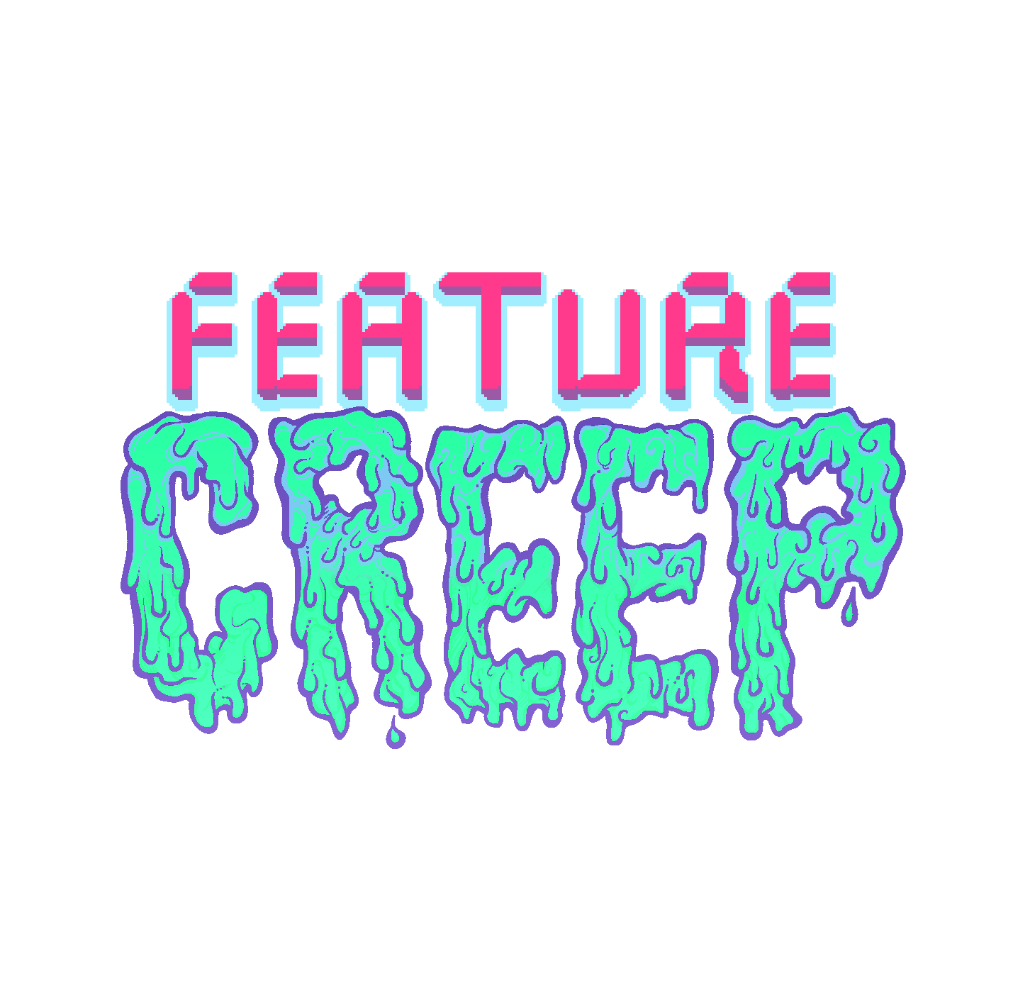 Feature Creep